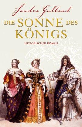 Die Sonne des Königs – Sandra Gulland – Krüger Verlag (Fischerverlage) – Bücher & Literatur Romane & Literatur Historischer Roman – Charts & Bestenlisten