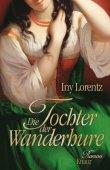 Die Tochter der Wanderhure - Iny Lorentz - Droemer/Knaur