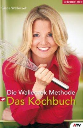 Die Walleczek-Methode – Das Kochbuch – Sasha Walleczek – Ueberreuter – Bücher & Literatur Sachbücher Kochbuch – Charts & Bestenlisten