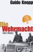 Die Wehrmacht - Eine Bilanz - Guido Knopp - Nationalsozialismus, Zweiter Weltkrieg - C. Bertelsmann (Random House)