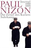 Die Zettel des Kuriers - Journal 1990-1999 - Paul Nizon, Wend Kässens - Suhrkamp Verlag