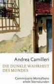Die dunkle Wahrheit des Mondes - Commissario Montalbano erlebt Sternstunden - Andrea Camilleri - Lübbe Verlag