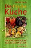 Die frische Küche - Gemüse passt immer, auch zu Fleisch und Fisch - deutsches Filmplakat - Film-Poster Kino-Plakat deutsch