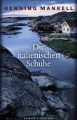 Die italienischen Schuhe - Henning Mankell - Zsolnay Verlag
