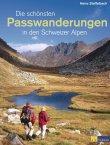 Die schönsten Passwanderungen in den Schweizer Alpen