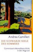 Die schwarze Seele des Sommers - Commissario Montalbano blickt in den Abgrund - Andrea Camilleri - Lübbe Verlag
