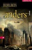 Die tote Stadt - anders 01 - Wolfgang Hohlbein, Heike Hohlbein - Ueberreuter