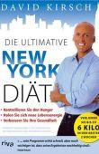 Die ultimative New York Diät - Das revolutionäre Ernährungs- und Fitness-System - David Kirsch - Diät - riva (FinanzBuch)