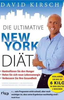 Die ultimative New York Diät – Das revolutionäre Ernährungs- und Fitness-System – David Kirsch – Diät, New York – riva (FinanzBuch) – Bücher & Literatur Sachbücher Ernährung & Gesundheit – Charts & Bestenlisten