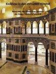 Einblicke in den virtuellen Himmel - Neue und alte Bilder vom Inneren der Hagia Sophia in Istanbul - Helge Svenshon, Universitäts- und Landesbibliothek Darmstadt, Rudolf H. W. Stichel - Wasmuth Verlag