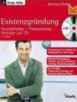 Existenzgründung (mit CD-ROM) - Geschäftsidee, Finanzierung, Verträge - Haufe Erste-Hilfe-Ratgeber - Reinhard Bleiber - Selbstständigkeit - Haufe
