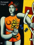 Fernand Léger Paris - New York - Fondation Beyeler, Yve-Alain Bois, Raphaël Bouvier, Philippe Büttner, Christian Derouet, Brigitte Hedel-Samson - Roy Lichtenstein, Ausstellungskatalog - Hatje Cantz