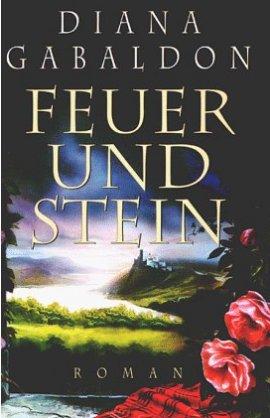 Feuer und Stein – Band 1 der Highland-Saga – Diana Gabaldon – Blanvalet (Random House) – Bücher & Literatur Romane & Literatur Historischer Roman – Charts & Bestenlisten