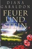 Feuer und Stein - Band 1 der Highland-Saga - Diana Gabaldon - ZDF Buch-Bestseller - Lieblingsbücher der Deutschen