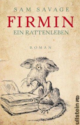 Firmin – Ein Rattenleben – Sam Savage – Ullstein Verlag (Ullstein) – Bücher & Literatur Romane & Literatur Roman – Charts & Bestenlisten