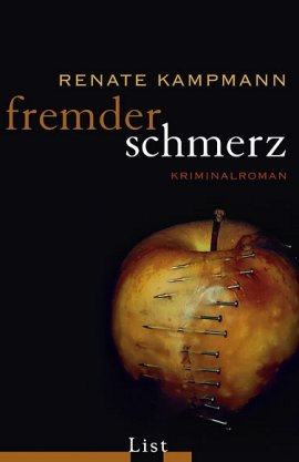 Fremder Schmerz - Ein Leonie-Simon-Krimi, Bd. 4 - Renate Kampmann - Leonie Simon - LIST