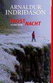 Frostnacht - Island-Krimi - Arnaldur Indriðason, Arnaldur Indridason - Lübbe Verlag