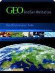 GEO Großer Weltatlas - Das Bild unserer Erde - Mit thematischen Karten zur Globalisierung und Sonderteil zum Zeitalter der großen Entdeckungen - Atlas - Bibliographisches Institut