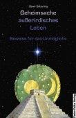 Geheimsache außerirdisches Leben - Beweise für das Unmögliche - Oliver Deberling - Außerirdische - Freier Falke