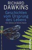 Geschichten vom Ursprung des Lebens - Eine Zeitreise auf Darwins Spuren - Richard Dawkins - Evolution, Charles Darwin - Ullstein Verlag (Ullstein)