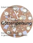 Götterspeisung - Küche, Keller, Kunst in genussvoller Verbundenheit - deutsches Filmplakat - Film-Poster Kino-Plakat deutsch