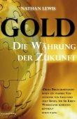Gold - Die Währung der Zukunft