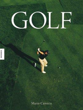 Golf – Lifestyle und Leidenschaft – Mario Camicia – Knesebeck Verlag – Bücher (Bildband) Bildband, Hobby & Freizeit, Sport & Fitness – Charts & Bestenlisten