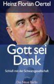 Gott sei Dank - Schluss mit der Schwatzgesellschaft - Heinz Florian Oertel - Das Neue Berlin (Eulenspiegel)