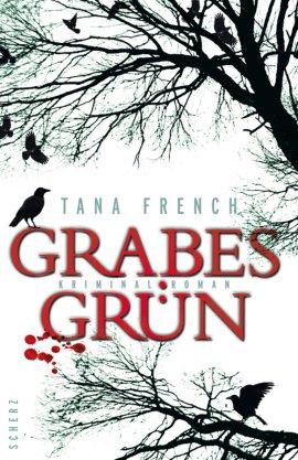 Grabesgrün – Tana French – Scherz (Fischerverlage) – Bücher & Literatur Romane & Literatur Krimis & Thriller – Charts & Bestenlisten