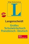Langenscheidt Großes Schulwörterbuch Französisch - Langenscheidt Große Schulwörterbücher. Französisch-Deutsch / Deutsch-Französisch - Langenscheidt-Redaktion - Langenscheidt