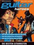 guitar heroes - Die besten Gitarristen von A bis Z - Michael Rensen, Vilim Stößer - Popstars & Rockstars - PPVMedien