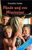 Hände weg von Mississippi – Sonderausgabe mit Filmbildern. – Cornelia Funke – Dressler (Oetinger)