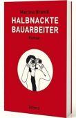 Halbnackte Bauarbeiter - Martina Brandl - Scherz (Fischerverlage)