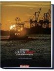 Hamburger Hafenmeile - Schiffe und mehr für Sehleute - Wolfgang Schirmer - Hamburg, Schifffahrt - Koehlers Verlagsges. (Koehler/Mittler)