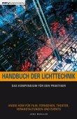 Handbuch der Lichttechnik - Das Kompendium für den Praktiker - 4., aktualisierte und erweiterte Auflage - Jens Mueller - PPVMedien