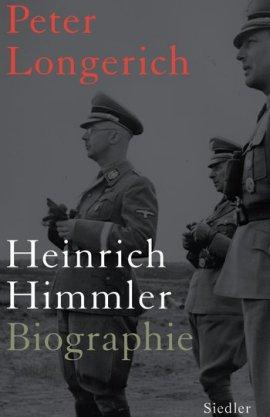 Heinrich Himmler Biographie – Peter Longerich – Nationalsozialismus – Siedler (Random House) – Bücher & Literatur Sachbücher Biografie, Geschichte & Archäologie – Charts & Bestenlisten