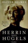 Herrin des Hügels - Das Leben der Cosima Wagner - Oliver Hilmes - Oper - Siedler (Random House)