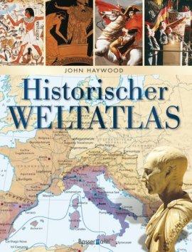 Historischer Weltatlas – John Haywood – Bassermann (Random House) – Bücher (Bildband) Sachbücher Atlas, Bildband – Charts & Bestenlisten