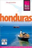 Honduras - Handbuch für individuelles entdecken - 5. Auflage 2009 - Hans-Gerd Spelleken - Reise Know-How Verlag