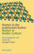 Humor in der arabischen Kultur  / Humor in Arabic Culture - Georges Tamer - Walter de Gruyter Verlag