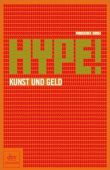 Hype! - Kunst und Geld - Piroschka Dossi - dtv