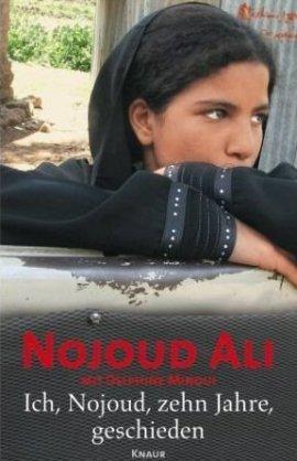 Ich, Nojoud, zehn Jahre, geschieden – Ali Nojoud, Delphine Minoui – Droemer/Knaur Verlag – Bücher & Literatur Sachbücher Biografie – Charts & Bestenlisten