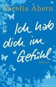 Ich hab Dich im Gefühl - Cecelia Ahern - Krüger Verlag (Fischerverlage)