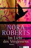 Im Licht des Vergessens - Nora Roberts - Diana Verlag (Random House)