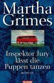 Inspektor Jury lässt die Puppen tanzen - Inspektor-Jury-Roman Nr. 21 - Martha Grimes - Walter Sittler - Goldmann (Random House)