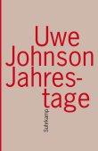 Jahrestage - Aus dem Leben von Gesine Cresspahl - Uwe Johnson - Suhrkamp Verlag