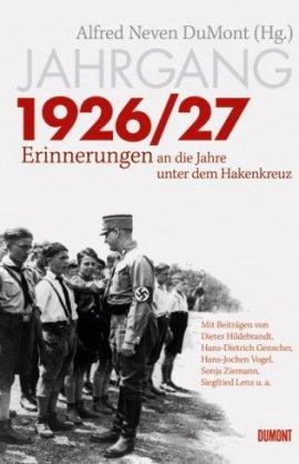 Jahrgang 1926/27 – Erinnerungen an die Jahre unter dem Hakenkreuz – Alfred Neven DuMont – Nationalsozialismus – Bücher & Literatur Sachbücher – Charts, Bestenlisten, Top 10, Hitlisten, Chartlisten, Bestseller-Rankings