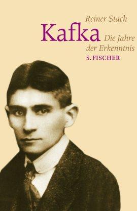 Kafka – Die Jahre der Erkenntnis – Reiner Stach – Franz Kafka – S. Fischer (Fischerverlage) – Bücher & Literatur Sachbücher Biografie, Literatur & Klassiker – Charts & Bestenlisten