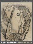 Karl Hartung - Zeichnungen - Mit einem Vorwort von Christa Lichtenstern - Birk Ohnesorge - Christa Lichtenstern - Gebr. Mann Verlag (Reimer-Mann)