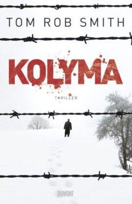 Kolyma – Tom Rob Smith – DuMont Literatur & Kunst – Bücher & Literatur Romane & Literatur Krimis & Thriller – Charts & Bestenlisten